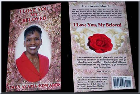 "Author, Gwen Azama-Edwards, announces release of her new book, ""I Love You, My Beloved"